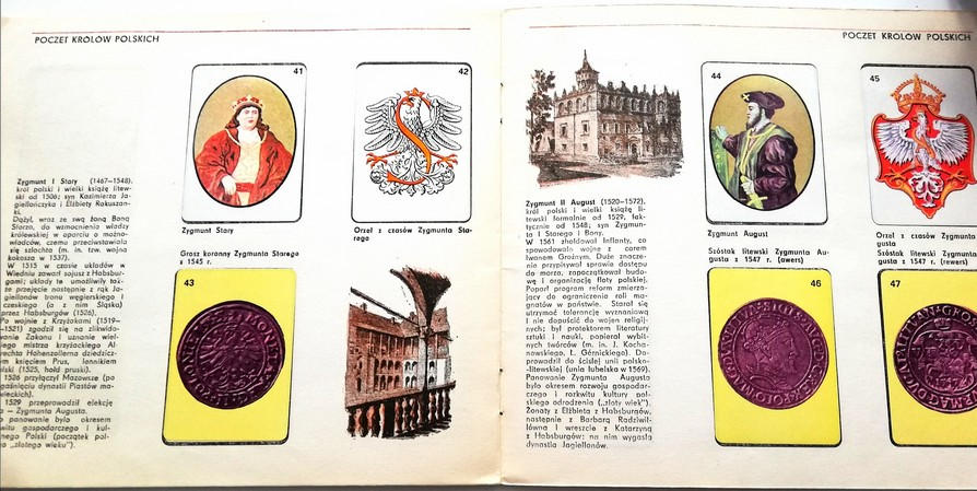 A sticker album. Kings of Poland. The photograph presents two pages of a sticker album – they are white and the inscriptions are black. On the left side of each page there is a short biography of a particular king of Poland – Sigismund I the Old, Sigismund III Augustus. On the right side of the each page there are stickers already stuck in the places under which their appropriate short descriptions are printed. The illustrations present particular kings, the emblem of the Polish eagle used in the particular historic periods and coins.