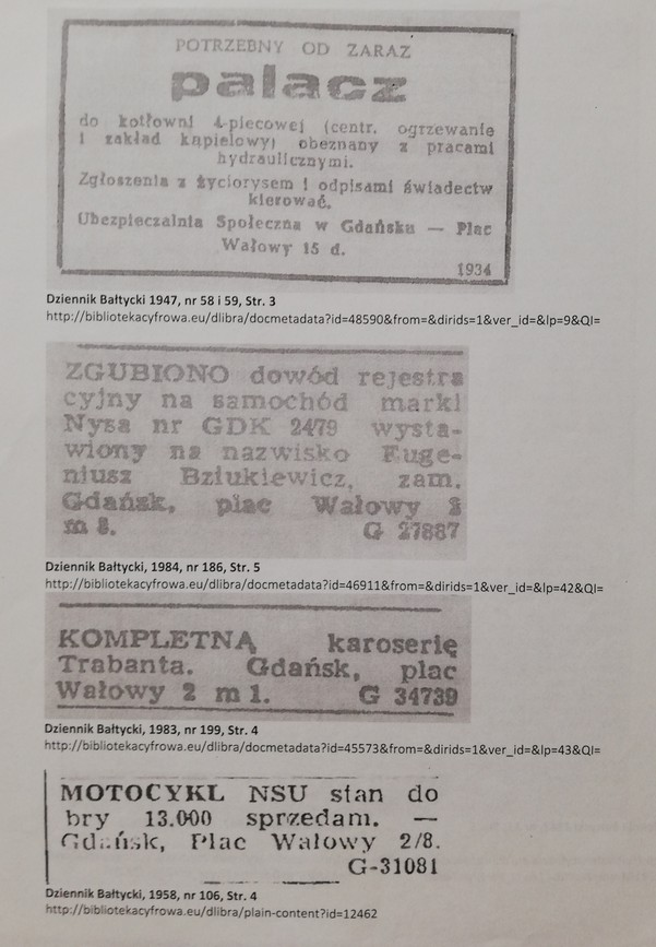 The photograph presents some archival press announcements. The first announcement says: A stoker for a four-boiler room (central heating and a bathhouse) needed immediately, preferably with the knowledge of hydraulic work. Please, send your applications, CVs and copies of certificates to Social Insurance Society in Gdańsk – 15d Embankment Square. The second announcement says: A car registration certificate of Nysa no. GDK 24/79 issued for Mr Eugeniusz Bziukiewicz residing at 3/1 Embankment Square, Gdańsk has been lost. The third announcement says: A complete Trabant car body. 2/1 Embankment Square, Gdańsk. The fourth announcement says: An NSU motorcycle in good condition, 13 000 for sale. 2/8 Embankment Square, Gdańsk.