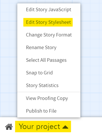 """Option: """"Your project"""" - """"Edit Story StyleSheet"""""""