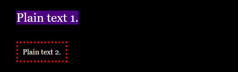 Result: White text on purple background - Plain text. White text on a black background in a red frame - Plain text.